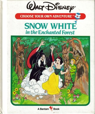 Snow White in the Enchanted Forest (Walt Disney Choose Your Own Adventure, #1)