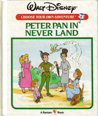 Peter Pan in Neverland (Walt Disney Choose Your Own Adventure, #7)