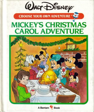 Mickey's Christmas Carol Adventure (Walt Disney Choose Your Own Adventure, #9)
