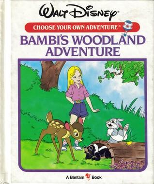 Bambi's Woodland Adventure (Walt Disney Choose Your Own Adventure, #11)