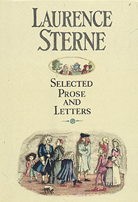 Selected Prose and Letters. In two volumes. Volume 1 by Laurence Sterne