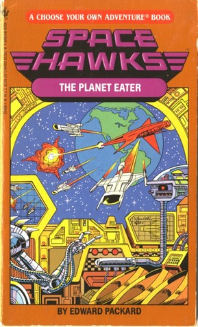 The Planet Eater (Space Hawks Choose Your Own Adventure #6)