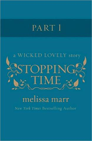 Ebook Stopping Time, Part 1 by Melissa Marr TXT!