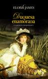 Duquesa enamorada by Eloisa James
