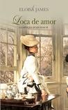 Loca de amor by Eloisa James