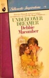 Undercover Dreamer (Silhouette Inspirations, #9)
