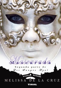 Mascarada (Los Sangre Azul, #2)