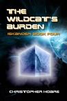 The Wildcat's Burden (Iskander #4)