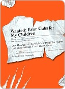 Wanted - Bear Cubs for My Children by Gary Fingercastle
