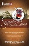 Secangkir Teh Pengubat Letih by Hasrizal Abdul Jamil
