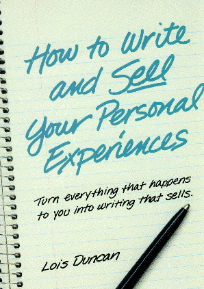How to Write and Sell Your Personal Experiences