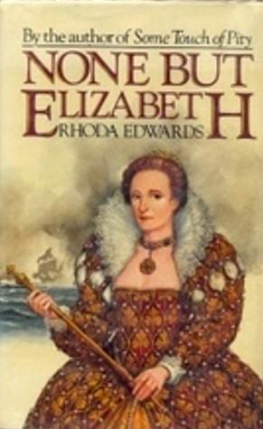 None But Elizabeth
