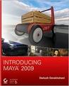 Introducing Maya 2009 [With CDROM]