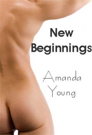 New Beginnings by Amanda Young