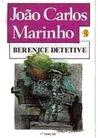 Berenice Detetive (Turma do Gordo, #5)