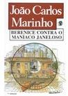 Berenice Contra o Maníaco Janeloso (Turma do Gordo, #6)