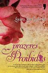 Prazeres Proibidos by Laura Lee Guhrke