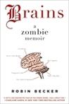 Brains by Robin Becker