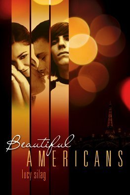 Beautiful Americans (Beautiful Americans, #1)