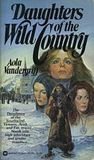 Daughters of the Wild Country