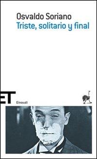 Triste, solitario y final by Osvaldo Soriano