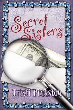 Secret Sisters by Tristi Pinkston