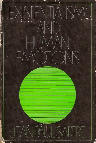 Existentialism and human emotion
