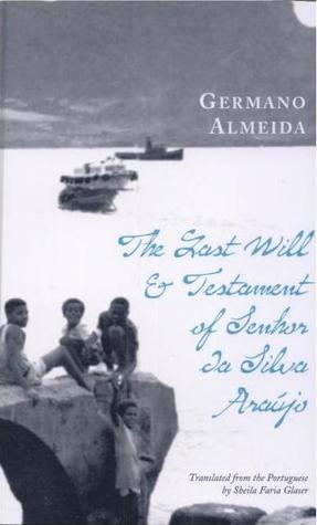The Last Will & Testament of Senhor da Silva Araújo