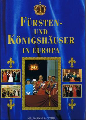 Fürsten-  und Königshäuser iIn Europa