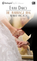 The Marriage Risk / Memikat Sang Bos by Emma Darcy