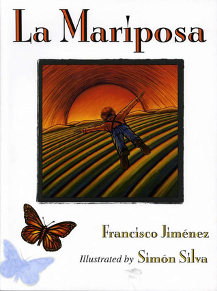 La Mariposa by Francisco Jiménez