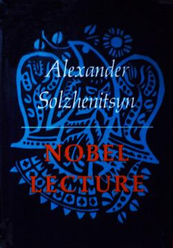 Nobel Lecture by Aleksandr Solzhenitsyn