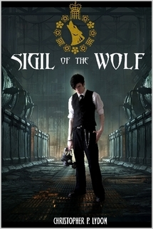 Sigil of the Wolf by Christopher P. Lydon
