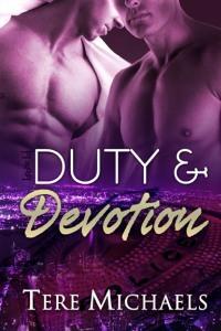 Duty & Devotion by Tere Michaels