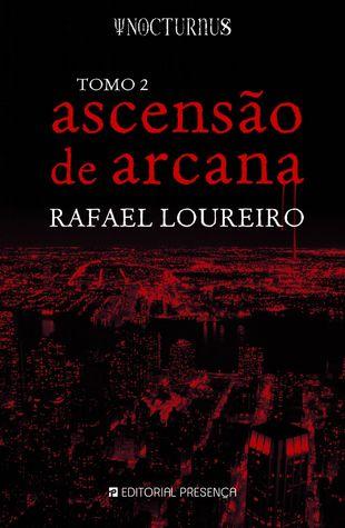 Ascensão de Arcana by Rafael Loureiro