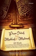 Pesan Indah Dari Makkah & Madinah by Ahmad Rofi' Usmani