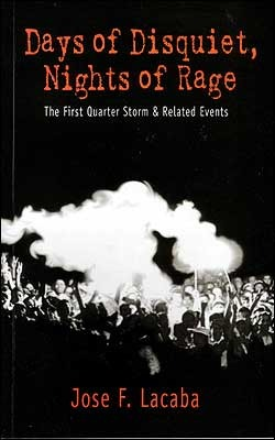 Days of Disquiet, Nights of Rage: The First Quarter Storm and Other Related Events