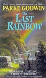 The Last Rainbow (Firelord, #3)