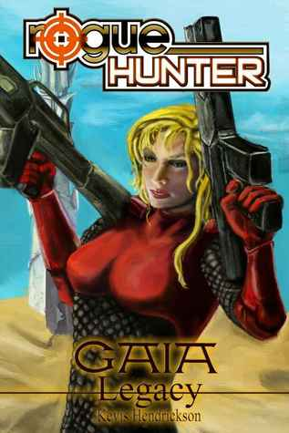 Legacy(Rogue Hunter: Gaia 3) EPUB