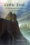 Celtic Evil: Roarke (Fitzgerald Brothers, #1)