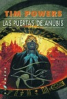 Las puertas de Anubis by Tim Powers