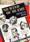 No Wind of Blame (Inspector Hemingway Mystery #1)