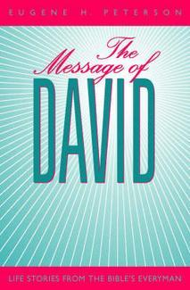 The Message Of David: Earthy Spirituality For Everyday Christians