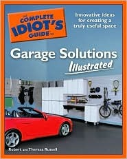 The Complete Idiot's Guide to Garage Solutions Illustrated