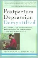 Postpartum Depression Demystified by Joyce Venis