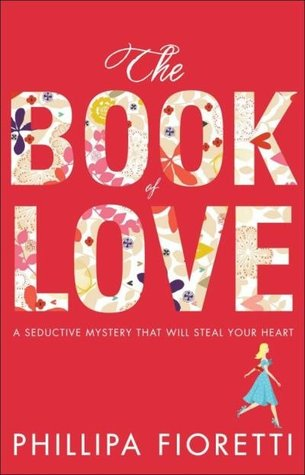 The Book of Love by Phillipa Fioretti