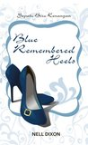 Blue Remembered Heels - Sepatu Biru Kenangan