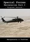 Special Forces - Mercenaries Part I by Aleksandr Voinov