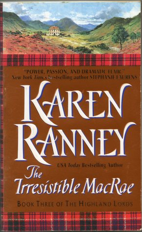 The Irresistible MacRae (The Highland Lords, #3)