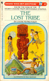 The Lost Tribe (Choose Your Own Adventure, #23)